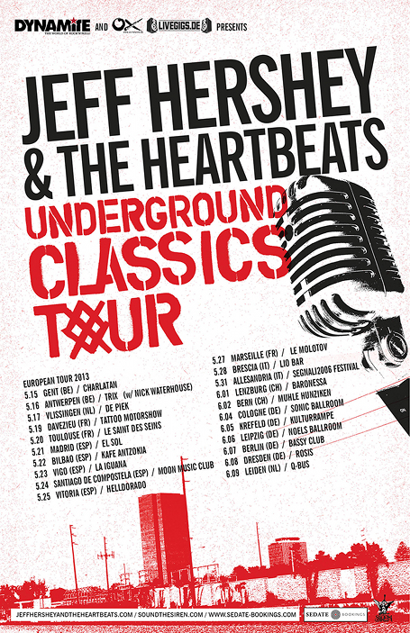 "Jeff Hershey & The Heartbeats' ""Underground Classics Europe Tour 2013"""