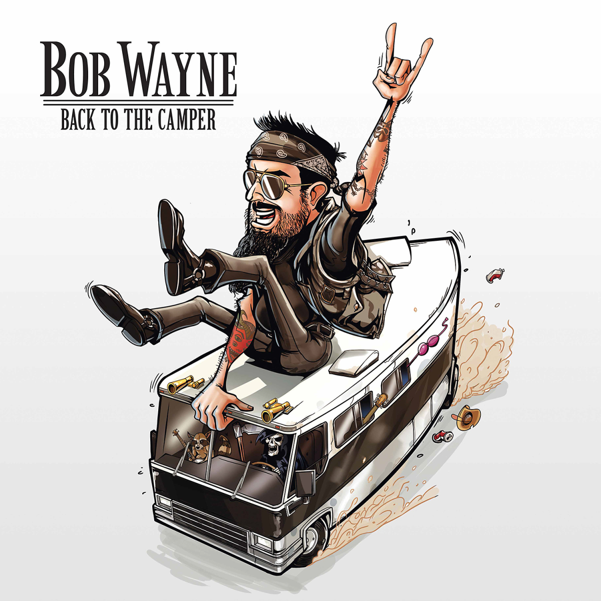 "New album ""Back To The Camper"" by Bob Wayne and updated tourdates"