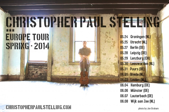 Christopher Paul Stelling tours Europe this month and in August